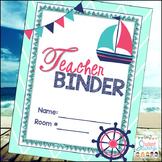 Nautical Teacher Binder 2017-2018
