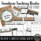 Editable Teacher Binder & Planner (Farmhouse Classroom Decor)