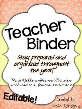 Editable Teacher Binder {Yellow and Pink}