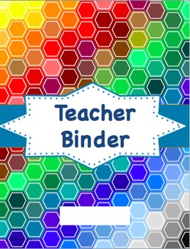 Editable Teacher Binder and Organizer - rainbow hexagon