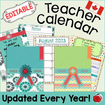 Editable Teacher Calendar - Canadian Version - FREE Updates for Life
