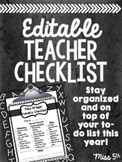 Editable Teacher Checklist- End of the Week Checklist
