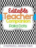 Teacher Planner 2018-2019, Polka Dots Editable Teacher Binder