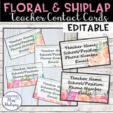 Editable Teacher Contact Cards (Floral and Shiplap)
