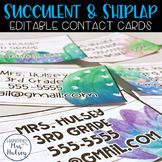 Editable Teacher Contact Cards (Succulent and Shiplap)