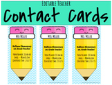 Editable Teacher Contact Cards / Teacher Magnets