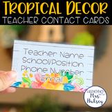 Editable Teacher Contact Cards (Tropical & Shiplap)