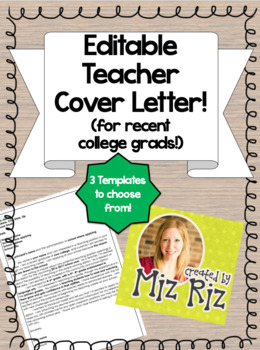 Editable Teacher Cover Letter- For Recent College Grads!