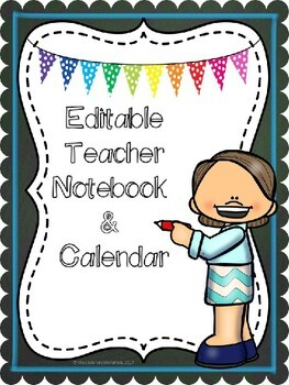 Editable Teacher Notebook & Calendar