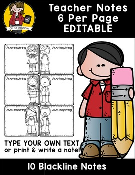 Editable Teacher Notes (Blackline)   6 Per Page