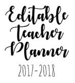Editable Teacher Planner 2017-2018