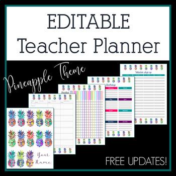 Editable Teacher Planner 2017-2018 in Bright Pineapple Design