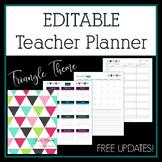 Editable Teacher Planner 2017-2018 in Triangles Design