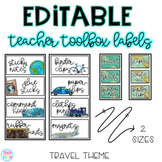 Editable Teacher Toolbox Labels {Travel Themed}
