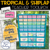 Editable Teacher Toolbox Labels (Tropical and Shiplap)