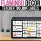 Editable Teacher Toolbox Labels with Pictures, Editable Flamingo Classroom Decor