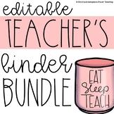 Editable Teacher's Binder Bundle
