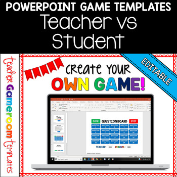 Editable Teacher vs. Student Powerpoint Game Template