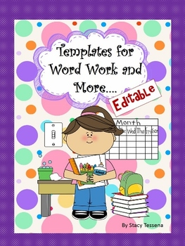 Editable Templates for Word Work and More