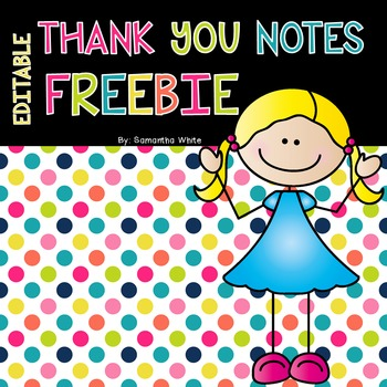 Editable Thank You Notes {FREEBIE}