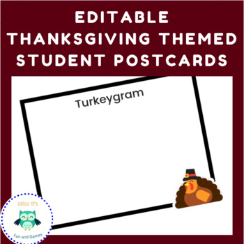Editable Thanksgiving Student Postcards