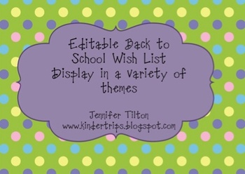 Editable Thematic Back to School Wish List Displays