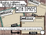 Classroom Slides Rustic Theme Editable with Timers