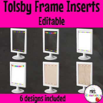 Editable Tolsby Frame Inserts