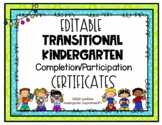 EDITABLE Transitional Kindergarten Graduation/Completion Certificate
