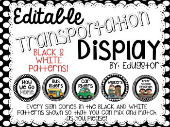 Editable Transportation Display--Black and White Patterns