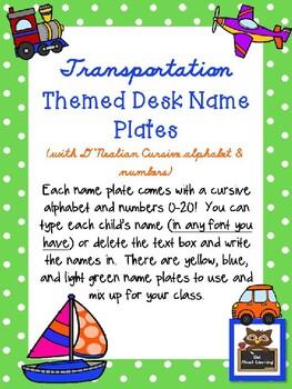 Editable Transportation Themed Cursive Desk Plates w/Alphabet and Numbers!