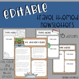 Editable Travel Classroom Newsletters