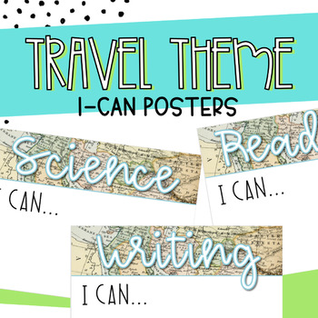 Editable Travel Themed I-Can Statement Posters
