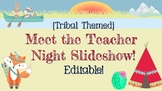 Editable Tribal Camping Themed Meet The Teacher Night Slideshow
