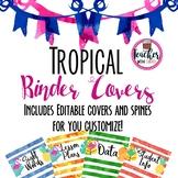Editable Tropical Binder Covers