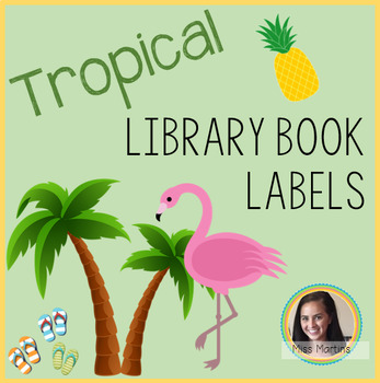 Editable Tropical Library Book Labels