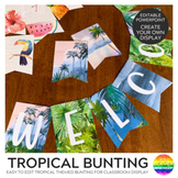 TROPICAL COAST Classroom Bunting Pack