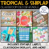 Editable Tropical and Shiplap Classroom Decor Bundle