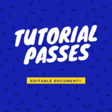 Editable Tutorial Passes for Students