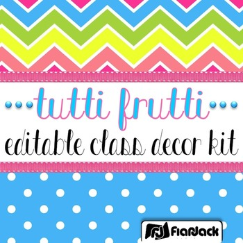 Editable Tutti Frutti Color Scheme Class Decor Kit