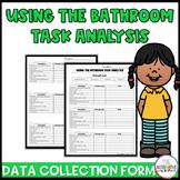 Using Bathroom Task Analysis