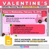 Editable VALENTINE'S DAY Morning Work GOOGLE SLIDES Templates