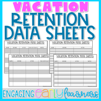 Editable Vacation Retention Data Sheets
