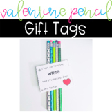 Editable Valentine Pencil Gift Tags