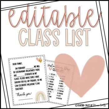 Editable Valentine S Class List And Letter By Mrs Y Tpt
