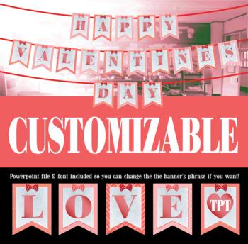 Editable Valentine's Day Banner!