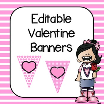 ❤ Editable Valentine's Day  Banners ❤