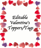 Editable Valentine's Tag/Toppers