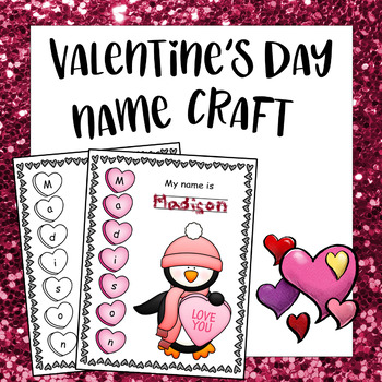 Editable Valentines Day Craftivity - Name Craft Penguin