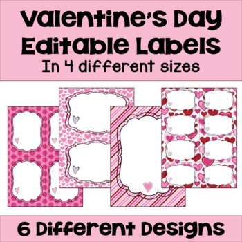 Editable Valentines (4 sizes and 6 different designs)